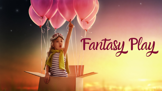 The Importance of Fantasy Play on Childhood Development