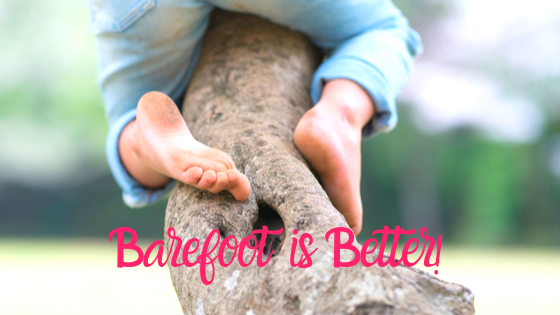 Barefoot is Better!